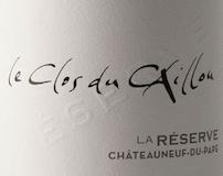 Clos du Caillou Châteauneuf-du-Pape La Réserve label