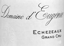 Domaine d'Eugénie (ex René Engel) Echezeaux Grand Cru  label