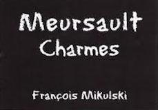 Domaine François Mikulski Meursault Premier Cru Charmes label