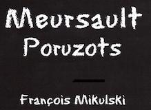 Domaine François Mikulski Meursault Premier Cru Poruzots label