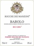Rocche Dei Manzoni Barolo Big'd Big label