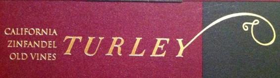 Turley Wine Cellars Old Vines Zinfandel label