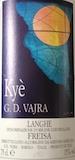 G.D. Vajra Langhe Freisa Kyè label