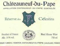 Henri Bonneau Châteauneuf-du-Pape Réserve des Célestins label