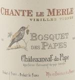 Domaine Bosquet des Papes Châteauneuf-du-Pape Chante Le Merle Vieilles Vignes label
