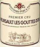 Bouchard Père et Fils Meursault Premier Cru Les Gouttes d'Or label