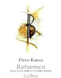 Piero Busso Barbaresco Gallina label