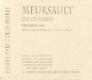 Domaine Pierre-Yves Colin-Morey Meursault Premier Cru Charmes - label