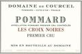 Domaine de Courcel Pommard Premier Cru Les Croix Noires - label