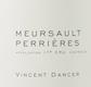 Vincent Dancer Meursault Premier Cru Perrières - label