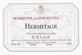 Delas Frères Hermitage Marquise de la Tourette - label