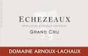 Domaine Arnoux-Lachaux (ex Robert Arnoux) Echezeaux Grand Cru  - label