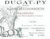Domaine Bernard Dugat-Py Mazoyères-Chambertin Grand Cru  - label