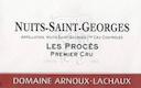 Domaine Arnoux-Lachaux (ex Robert Arnoux) Nuits-Saint-Georges Premier Cru Les Procès - label