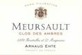 Arnaud Ente Meursault Clos des Ambres - label
