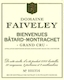 Domaine Faiveley Bienvenues-Bâtard-Montrachet Grand Cru  - label