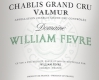 Domaine William Fèvre Chablis Grand Cru Valmur - label