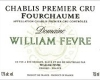 Domaine William Fèvre Chablis Premier Cru Fourchaume - label