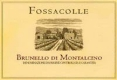Fossacolle Brunello di Montalcino  - label