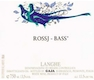 Gaja Langhe Rossj Bass - label