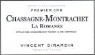 Domaine Vincent Girardin Chassagne-Montrachet Premier Cru La Romanée - label