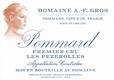 Domaine A.-F. Gros Pommard Premier Cru Les Pézerolles - label