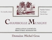 Domaine Michel Gros Chambolle-Musigny  - label