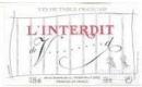 Château Valandraud L'Interdit - label