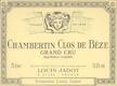 Maison Louis Jadot Chambertin Clos de Bèze Grand Cru  - label