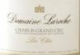 Domaine Laroche Chablis Grand Cru Les Clos - label