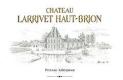 Château Larrivet Haut-Brion Blanc - label