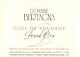 Domaine Bertagna Clos de Vougeot Grand Cru  - label