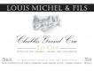 Louis Michel et Fils Chablis Grand Cru Les Clos - label