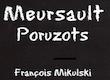 Domaine François Mikulski Meursault Premier Cru Poruzots - label