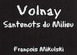 Domaine François Mikulski Volnay Premier Cru Santenots du Milieu - label