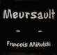 Domaine François Mikulski Meursault  - label
