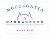 Moccagatta Barbaresco Basarin - label