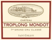 Château Troplong-Mondot Mondot Grand Cru - label
