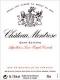 Château Montrose  Deuxième Cru - label