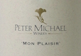 Peter Michael Mon Plaisir Chardonnay - label