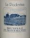 La Poderina Brunello di Montalcino  - label