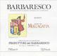 Produttori del Barbaresco Barbaresco Muncagota (formerly Moccagatta) Riserva - label