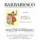 Produttori del Barbaresco Barbaresco Pora Riserva - label