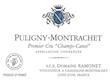 Domaine Ramonet Puligny-Montrachet Premier Cru Champ Canet - label