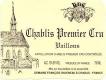 Domaine Raveneau Chablis Premier Cru Vaillons - label