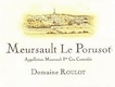 Domaine Roulot Meursault Premier Cru Poruzots - label
