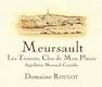 Domaine Roulot Meursault Les Tessons Clos de Mon Plaisir - label