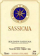 Tenuta San Guido Sassicaia - label