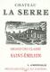 Château La Serre  Grand Cru Classé - label