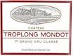 Château Troplong-Mondot  Premier Grand Cru Classé B - label